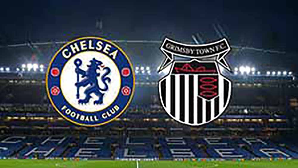 Chelsea VS Grimsby Town